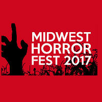 Midwest Horror Fest 2017 @ State Theatre