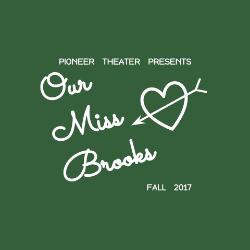 Pioneer Theater Presents: Our Miss Brooks @ Pioneer High School